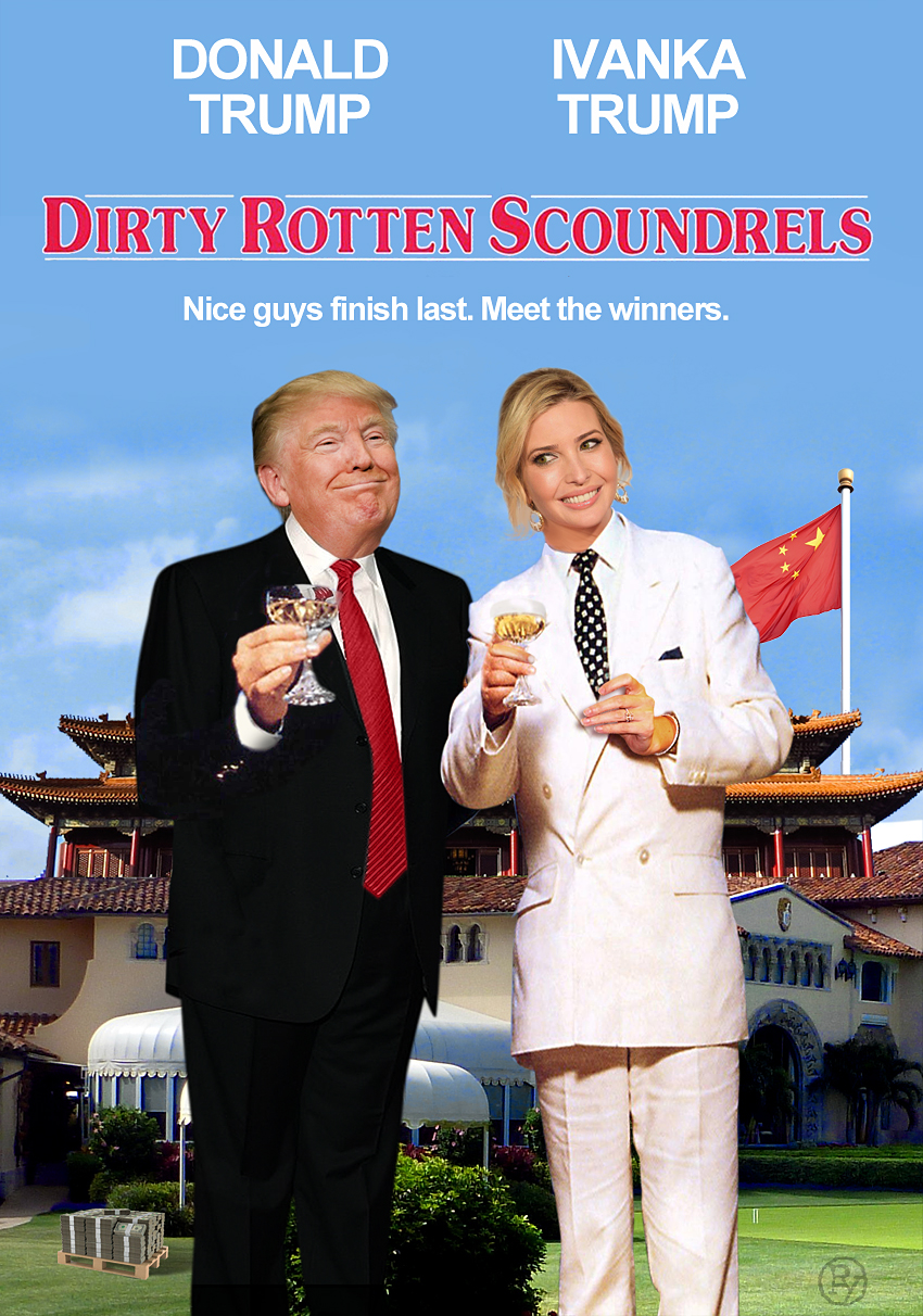 DONALD & IVANKA. DIRTY & ROTTEN.