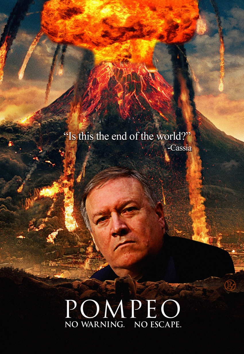 """Pompeo"" – The Next Great American Disaster Movie?"