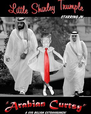 "Mohammed Bin Salman Presents: Donald Trump in ""Arabian Curtsy"""