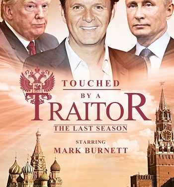 Mark Burnett's 'Touched by a Traitor' Reportedly Being Pitched to Networks