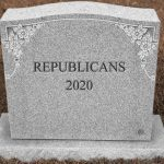 GOP 2020: Party. Over.
