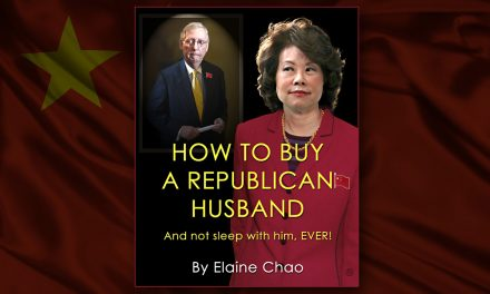 "Vile Press Publishes Elaine Chao's ""How to Buy a Republican Husband:  And Never Sleep With Him, EVER"""