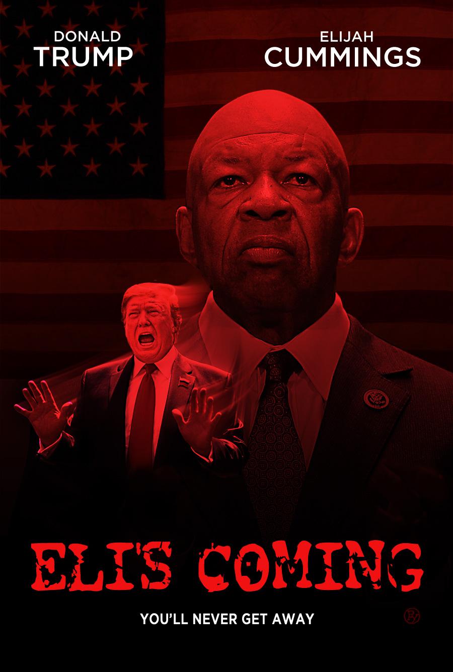 """""""Eli's Coming"""": New Documentary Follows Rep Elijah Cummings Hunting Down Trump"""