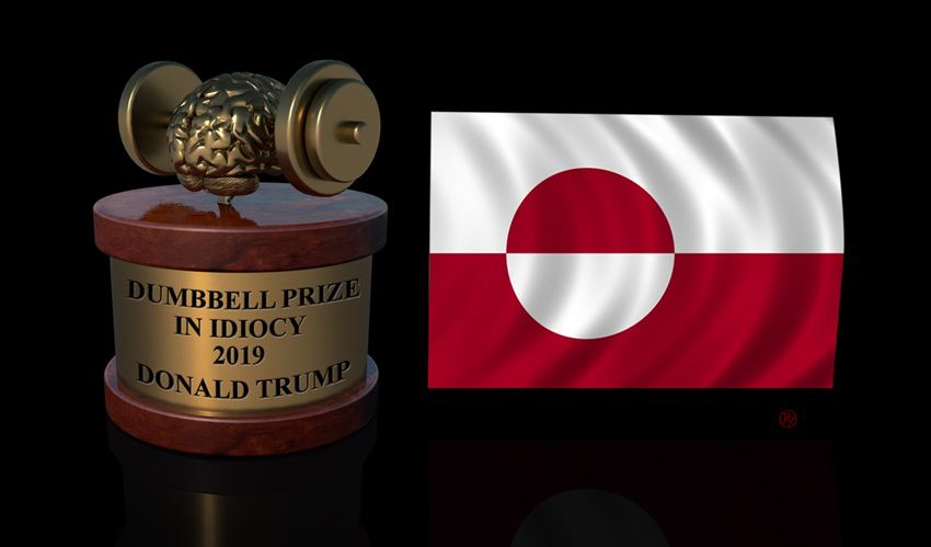 Greenland Awards Trump Its 2019 Dumbbell Prize in Idiocy