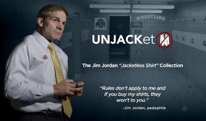 "Perfect for  Locker Rooms! UNJACKet: Introducing the Jim Jordan ""Jacket-less Shirt Collection"""