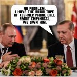 Report: Custody of Trump to be Shared Jointly by Erdogan and Putin